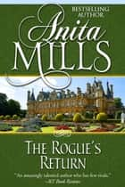 The Rogue's Return ebook by Anita Mills