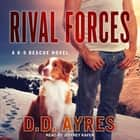 Rival Forces audiobook by D.D. Ayres
