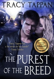 The Purest of the Breed ebook by Tracy Tappan