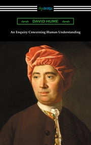 An Enquiry Concerning Human Understanding (with an Introduction by L. A. Selby-Bigge) ebook by David Hume