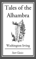Tales of the Alhambra ebook by Washington Irving