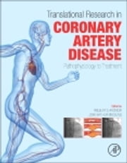 Translational Research in Coronary Artery Disease - Pathophysiology to Treatment ebook by Wilbert S. Aronow,John Arthur McClung