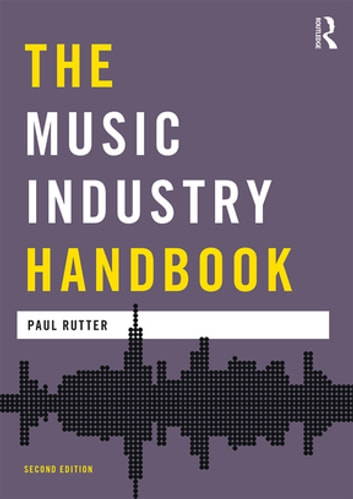 The music industry handbook ebook by paul rutter 9781317434603 the music industry handbook ebook by paul rutter fandeluxe Image collections