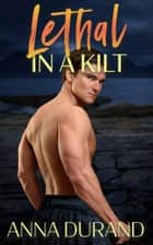 Lethal in a Kilt ebook by