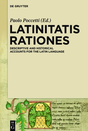 LATINITATIS RATIONES - Descriptive and Historical Accounts for the Latin Language eBook by