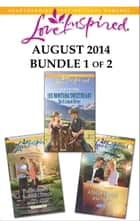 Love Inspired August 2014 - Bundle 1 of 2 ebook by Ruth Logan Herne,Allie Pleiter,Jessica Keller