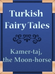 Kamer-taj, the Moon-horse ebook by Yuk Lun Wong