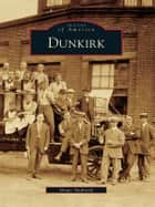 Dunkirk ebook by Diane Andrasik