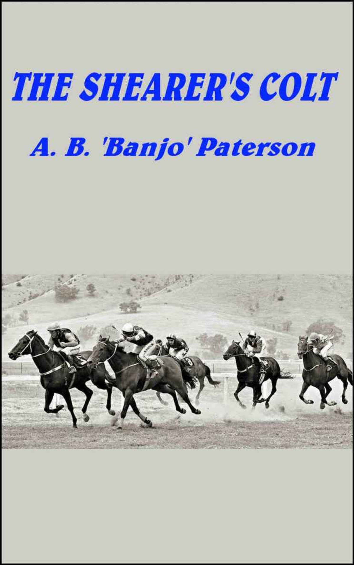 The shearers colt ebook by a b banjo paterson 1230000094449 the shearers colt ebook by a b banjo paterson 1230000094449 rakuten kobo fandeluxe Document