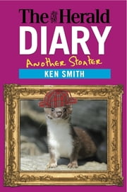 The Herald Diary 2014 - Another Stoater ebook by Ken Smith