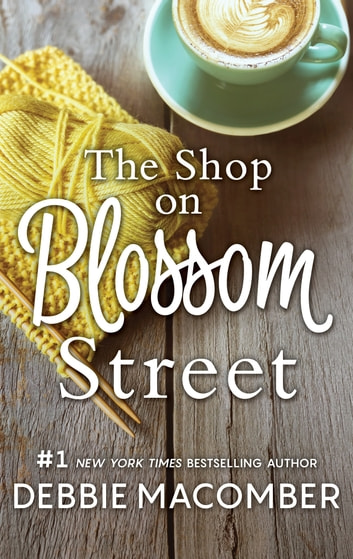 The Shop on Blossom Street eBook by Debbie Macomber