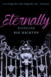 Eternally (Eternally #1) ebook by Rae Hachton