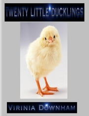 Twenty Little Ducklings ebook by Virinia Downham