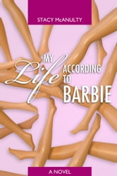 My Life According to Barbie ebook by Stacy McAnulty