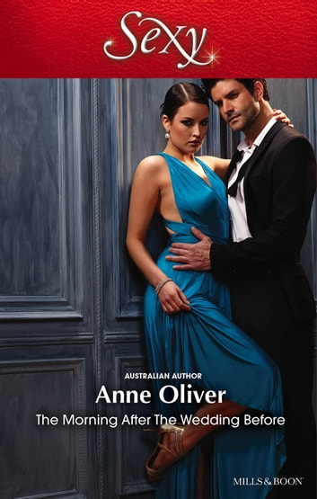 The Morning After The Wedding Before ebook by Anne Oliver