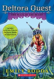 Deltora Quest #6: The Maze of the Beast ebook by Emily Rodda