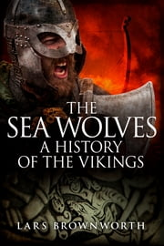The Sea-Wolves ebook by Kobo.Web.Store.Products.Fields.ContributorFieldViewModel