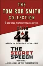 Child 44 and The Secret Speech ebook by Tom Rob Smith