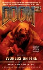 Doom 3: Worlds on Fire ebook by Matthew Costello
