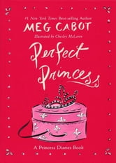 Perfect Princess ebook by Meg Cabot