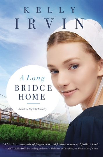 A Long Bridge Home ebook by Kelly Irvin
