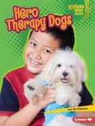 Hero Therapy Dogs audiobook by Jon M. Fishman