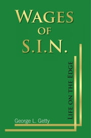 Wages of S.I.N. ebook by George L. Getty