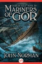 Mariners of Gor ebook by John Norman