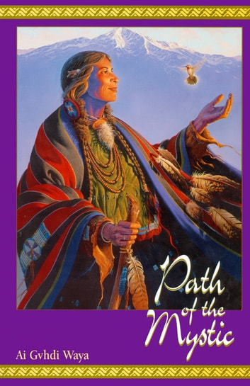 Path of the Mystic ebook by Eileen Nauman,Ai Gvhdi Waya