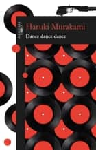Dance dance dance eBook by Haruki Murakami