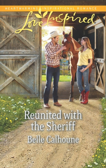Reunited with the Sheriff ebook by Belle Calhoune