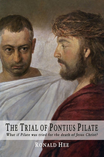 The Trial of Pontius Pilate ebook by Ronald Hee