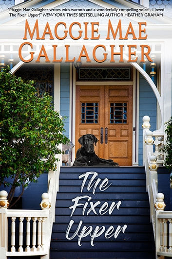 The Fixer Upper ebook by Maggie Mae Gallagher