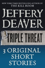 Triple Threat ebook by Jeffery Deaver