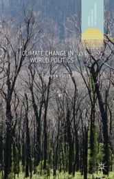 Climate Change in World Politics ebook by J. Vogler