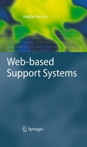 Web-based Support Systems ebook by JingTao Yao