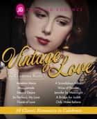 Vintage Love - 10 Classic Romances to Celebrate ebook by Clarissa Ross