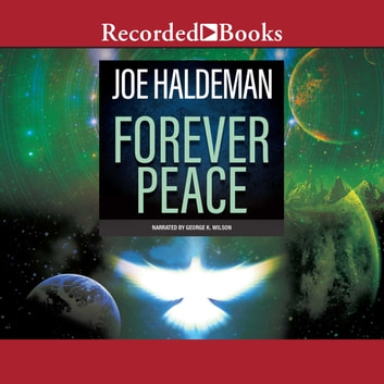 Forever Peace audiobook by Joe Haldeman