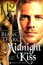 Midnight Kiss - Tales of the Were ebook by Bianca D'Arc
