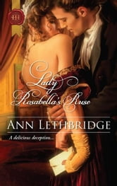 Lady Rosabella's Ruse ebook by Ann Lethbridge