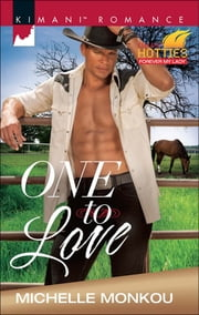 One to Love (Mills & Boon Kimani) (Kimani Hotties, Book 63) ebook by Michelle Monkou