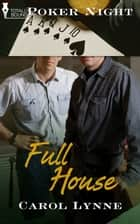Full House ebook by Carol Lynne