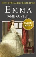 EMMA Classic Novels: New Illustrated [Free Audio Links] ebook by Jane Austen