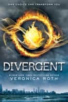 Divergent ebook door Veronica Roth
