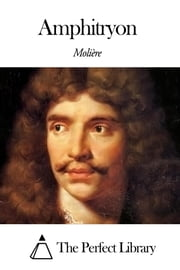 Amphitryon ebook by Molière