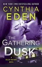 The Gathering Dusk ebook by Cynthia Eden