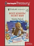Boot Scootin' Secret Baby ebook by Natalie Patrick