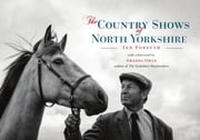 The Country Shows of North Yorkshire ebook by Ian Forsyth,Amanda Owen