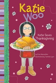 Katie Saves Thanksgiving ebook by Fran Manushkin