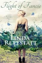 Flight Of Fancie ebook by Linda Rettstatt
